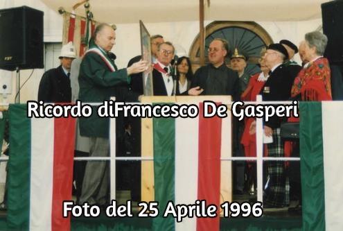 Ricordo di francesco de gaspari con foto del 25 aprile 1996 con uff scozzese sind marchiori e - De gasperi santa maria di sala ...